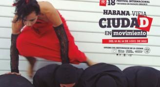 18. Festival Internacional de Danza en Paisajes Urbanos: Habana Vieja Ciudad en Movimiento