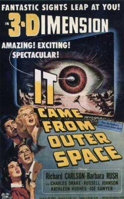 """Afiche de la película  """"It Came From Outer Space"""" (Vinieron de otro Mundo) de (1953) una de las tantas que se proyectaban en los cines y se podían ver en 3D con el uso de gafas polaroides."""