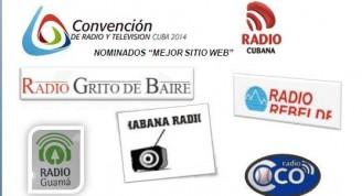 Los sitios nominados son: Radio COCO el periódico del aire, Radio Grito de Baire de Santiago de Cuba, Habana Radio, la voz del patrimonio cubano, Radio Rebelde, Radio Cadena Habana, y Radio Guamá.