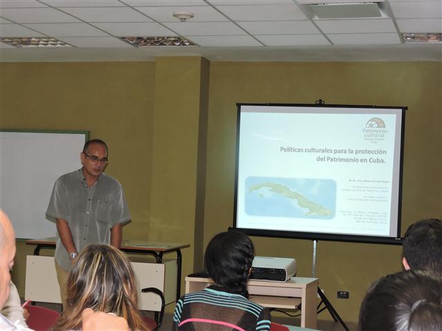 La conferencia Políticas Culturales para la Protección del patrimonio en Cuba, fue impartida  por el Arquitecto Nilson Acosta Reyes