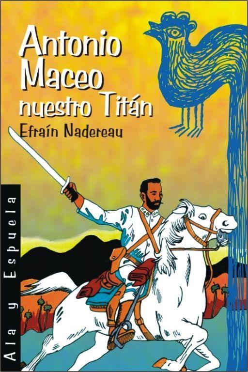 Antonio Maceo nuestro Titán (2)