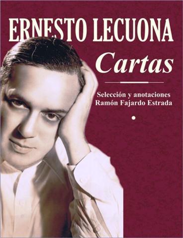 Ernesto Lecuona. CartasII (Small)