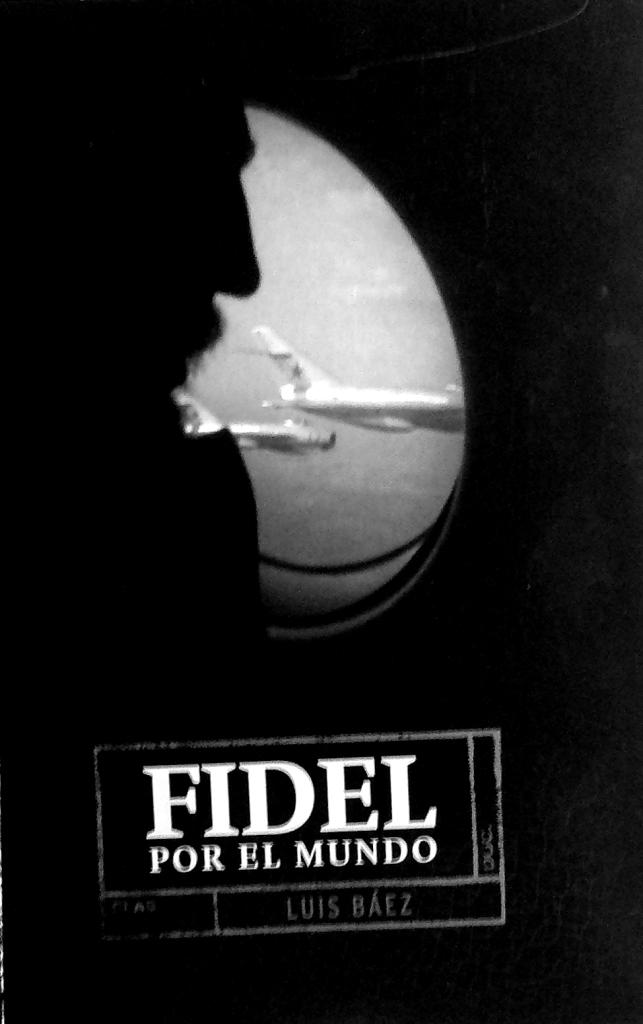 Fidel por el mundo