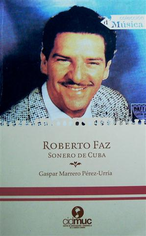 Roberto Faz, sonero de Cuba (Small)