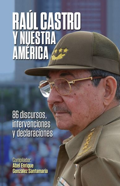Cubierta-Raúl-Castro-y-nuestra-américa - Capitán San Luis 2018