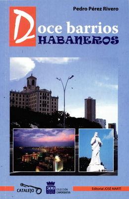 260px-Doce_barrios_habaneros-Pedro_Perez_Rivero