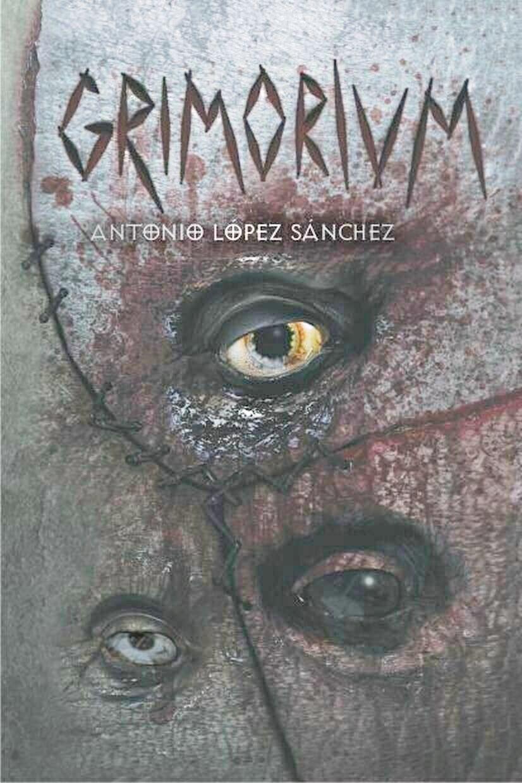 GRIMORIUM ) Antonio López Sánchez