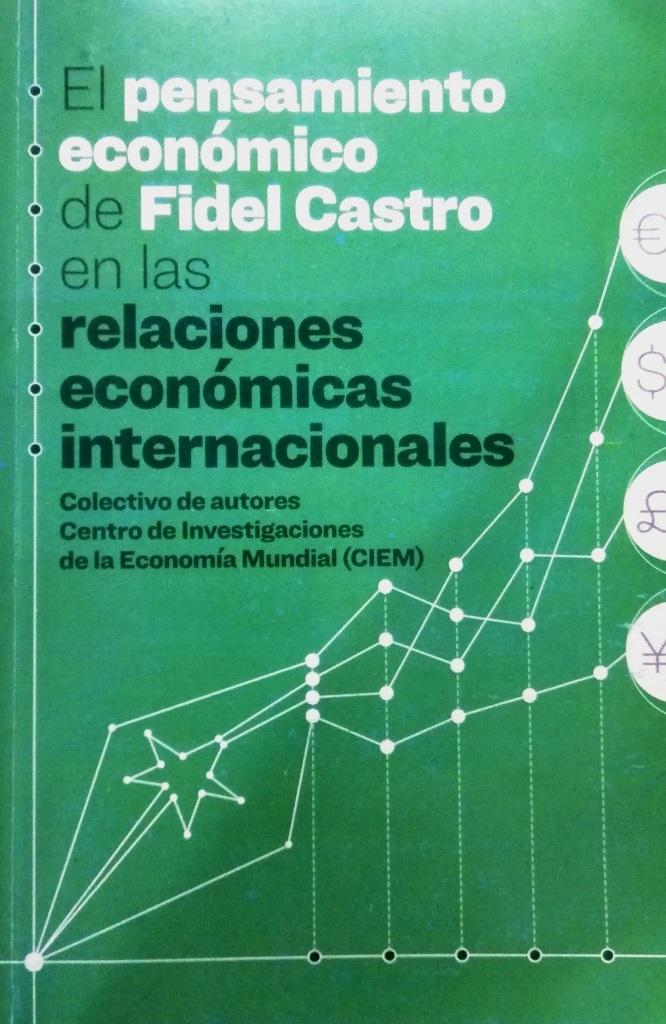 El pensamiento económico de Fidel Castro