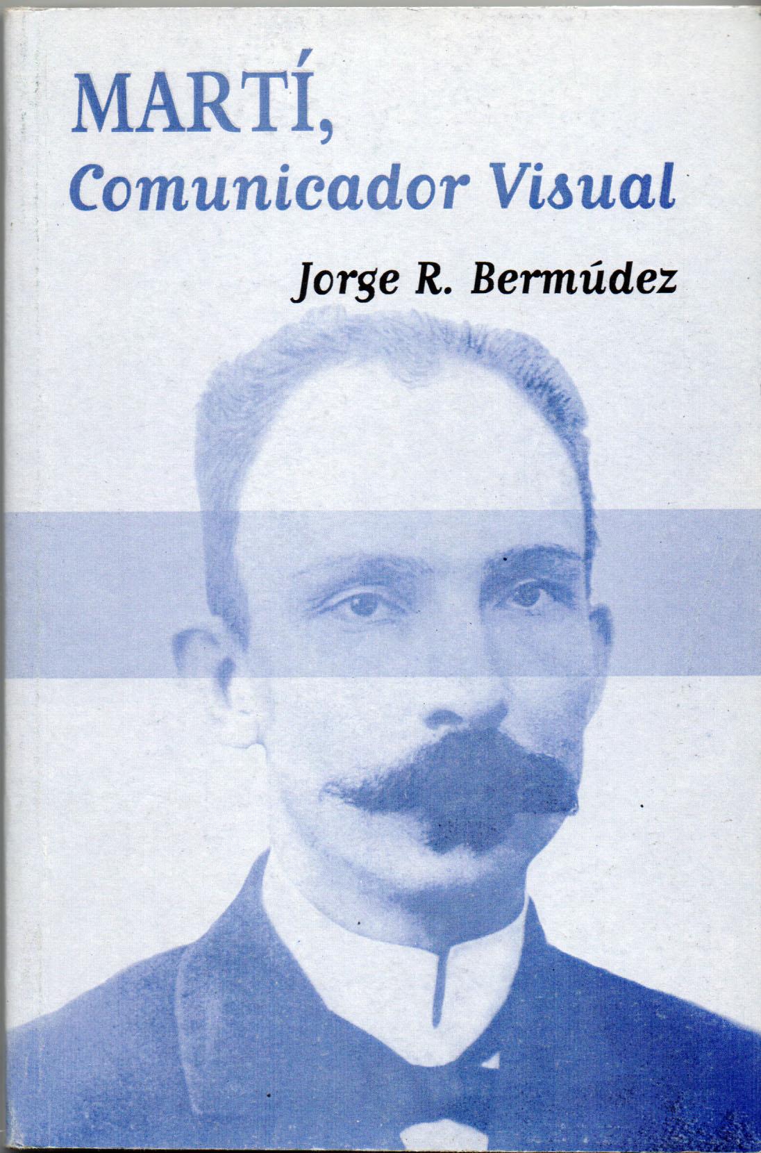 Martí, comunicador visual