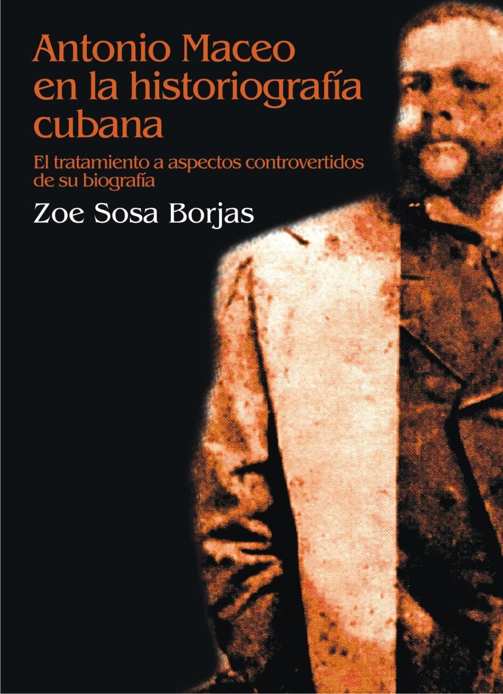 Antonio Maceo en la historiografía cubana