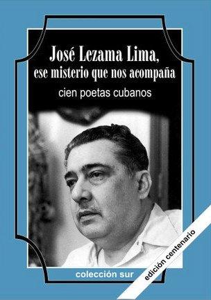 José Lezama Lima, ese misterio que nos acompaña