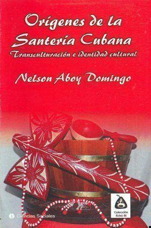 ORÍGENES-DE-LA-SANTERIA-CUBANA-e1516922584273