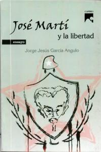 José Martí y la libertad