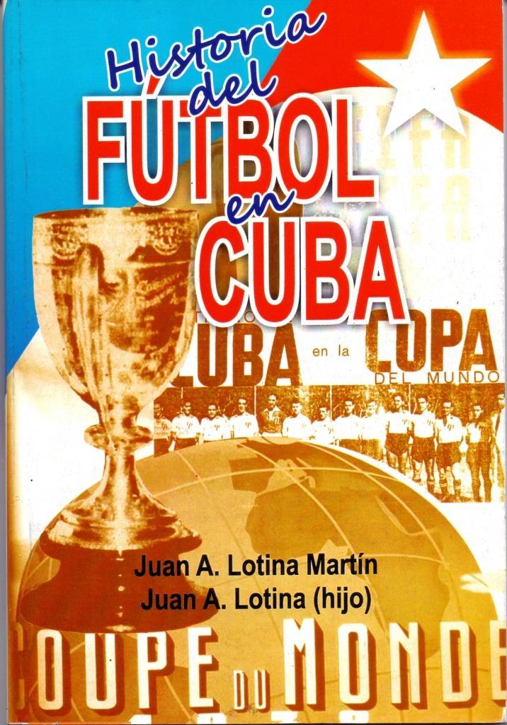 Historia del fútbol en Cuba